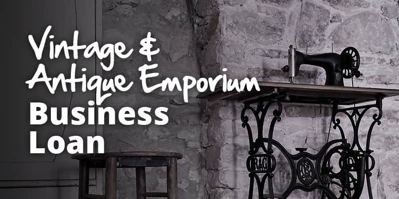 Vintage and Antique Emporium Business Loan image